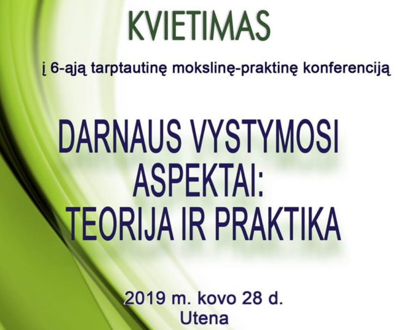 """Tarptautinė mokslinė-praktinė konferencija """"Darnaus vystymosi aspektai: teorija ir praktika"""""""