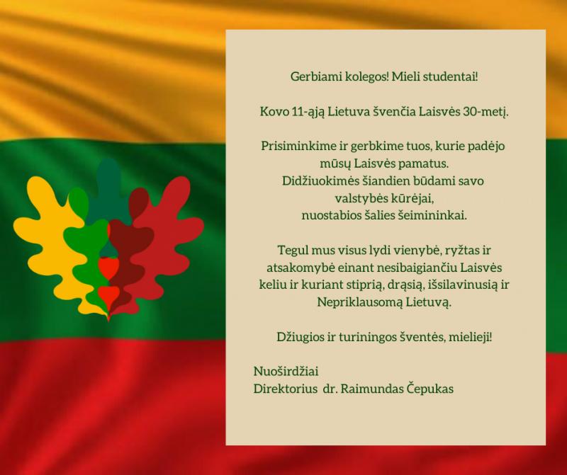Direktoriaus dr. R. Čepuko sveikinimas bendruomenei Laisvės šventės proga